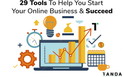 29 Tools To Help You Set Up Your Online Business & Achieve Success