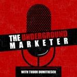 The Underground Marketer Podcast
